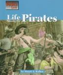 Life among the pirates by Stuart A. Kallen