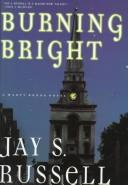 Burning bright by J. S. Russell