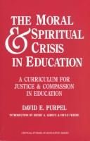 The Moral and Spiritual Crisis in Education