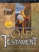 Life Principles from the Old Testament (Following God Character Series) by Richard L. Shepherd