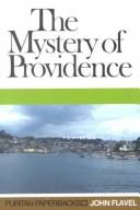 The Mystery of Providence by Flavel, John