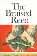 Bruised Reed by Sibbes, Richard