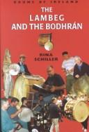 The Lambeg and the Bodhran by Rina Schiller