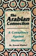 The Arabian connection by Kasem Khaleel